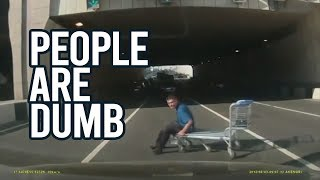 People are Dumb - BEST FAILS 2019
