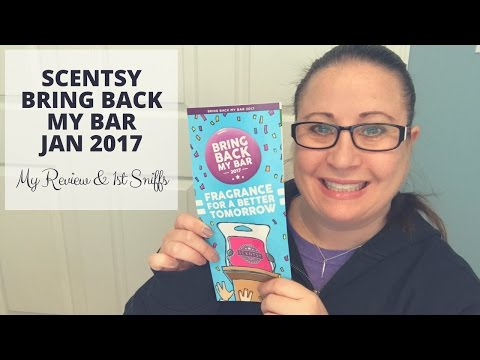 Scentsy's Bring Back My Bar January 2017