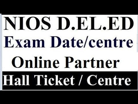 NIOS D.EL.ED Exam Date and Centre Live Discussion, Question Answer session   Online Partner