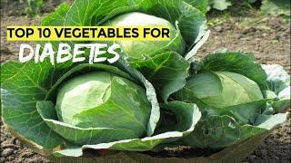Top 10 Vegetables For Diabetes Patients