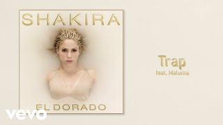 Shakira - Trap (Audio Oficial) ft. Maluma