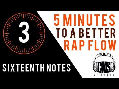 Sixteenth Notes: 5 Minutes To A Better Rap Flow - ColeMizeStudios.com