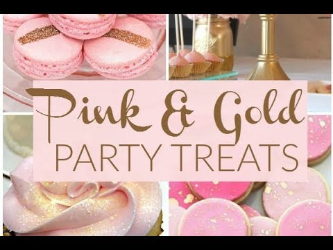 20 Pink and Gold Party Treats!