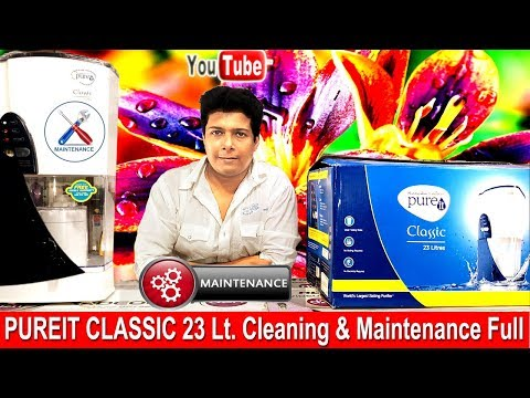 Pureit Classic 23 Litres Cleaning & Maintenance Full Guide 2018 :  HOW to Change PUREIT Germkill kit