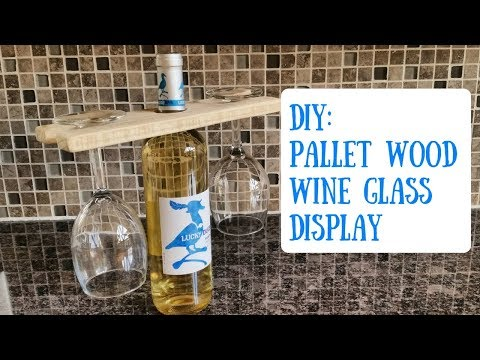 HOW TO - Make A Pallet Wood Wine Glass Holder
