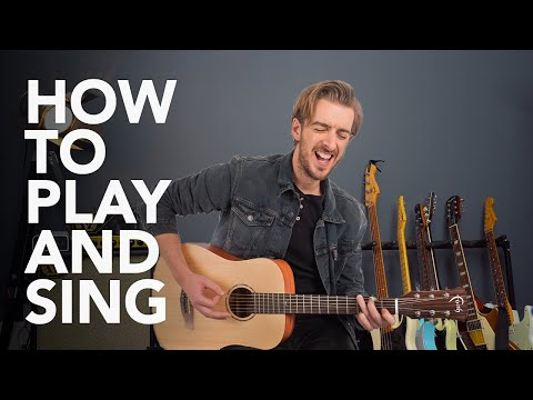 How to Play Guitar & Sing at the Same Time
