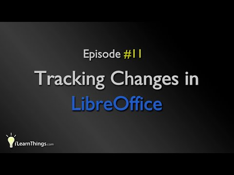 Tracking Changes in LibreOffice