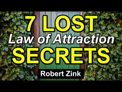 7 Lost Law of Attraction Secrets for Manifesting the Life You Desire