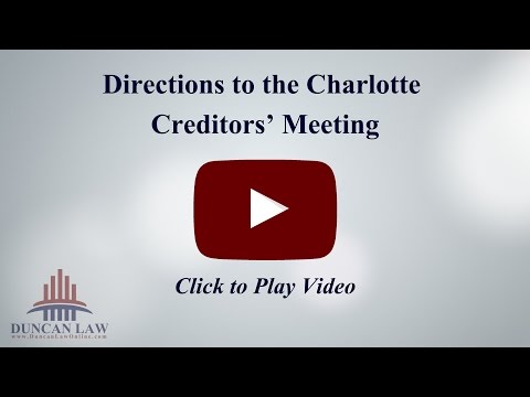 Charlotte Bankruptcy Creditors' Meetings | Duncan Law, PLLC