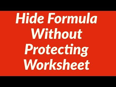 Hide Formula in Worksheet Without Protecting Worksheet