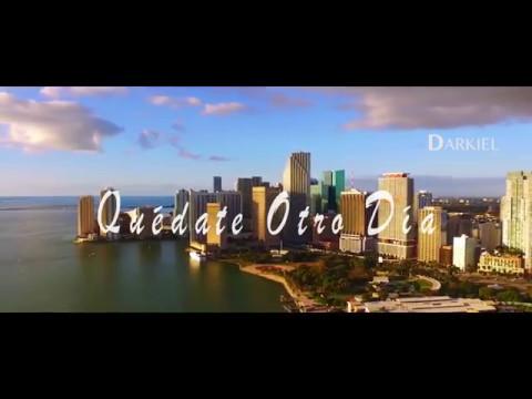 Darkiel - Quédate Otro Dia (Official Video)