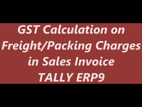 GST Calculation on Freight / Packing charges in Sales Invoice TALLY ERP9