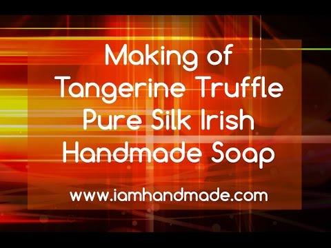 Making of Tangerine Truffle Pure Silk Irish Handmade Soap www.iamhandmade.com