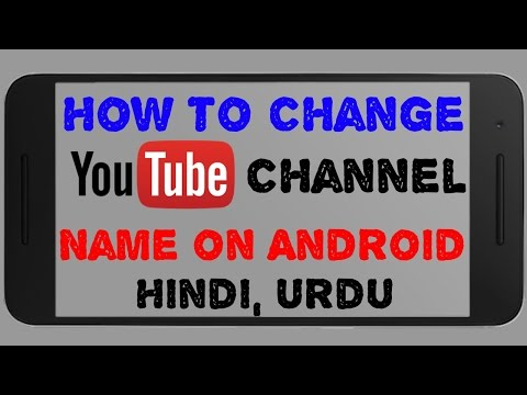 How to change your youtube channel name on android in Hindi