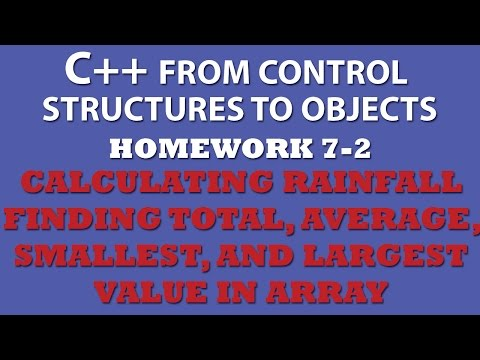 C++ 7-2 Calculating Rainfall - Total, Average, Min and Max values in Array