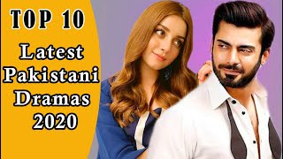 Top Ten Latest Pakistani Dramas 2020 | Pak Drama TV | Latest Pakistani Serial 2020 | Pak Top 10
