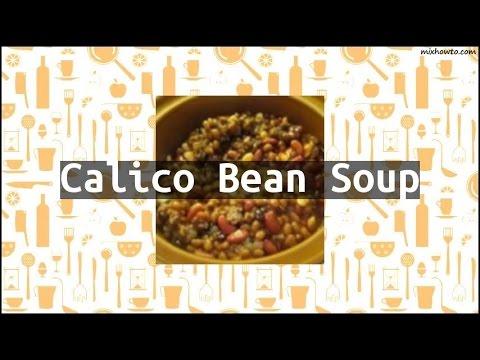 Recipe Calico Bean Soup