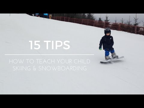 SKIING & SNOWBOARDING FOR KIDS - 15 TIPS - 1,5 & 3,5 year old