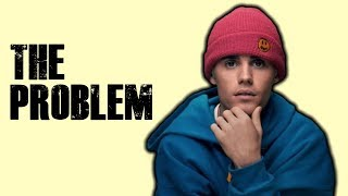 The PROBLEM With Justin Bieber