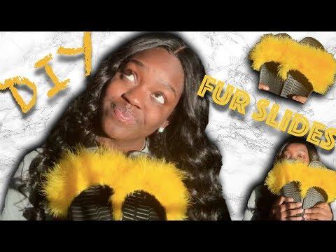 DIY: RIHANNA FENTY SLIDES | How To Make Fur Slides