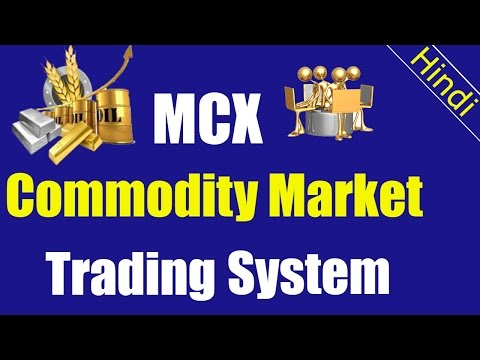 MCX Commodit Market | Commodity trading techniques in hindi | Commodity trading strategies