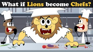 What if Lions become Chefs? + more videos | #aumsum #kids #science #education #whatif