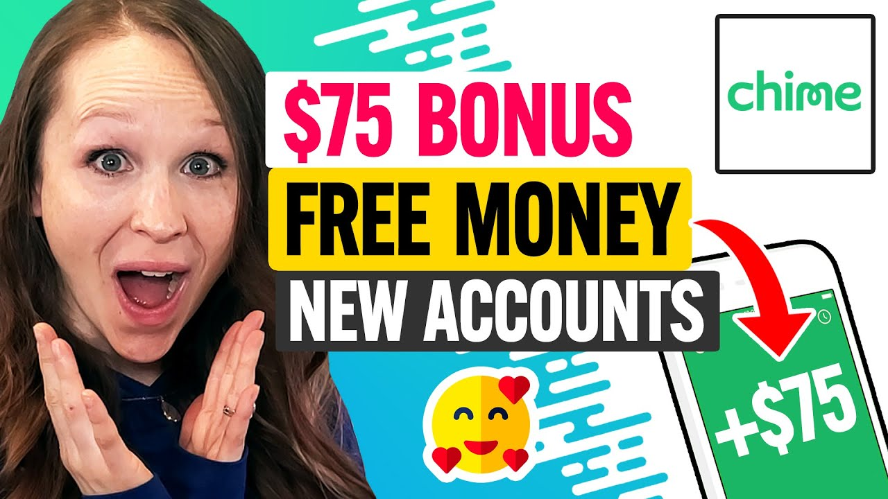 🏦 $75 Chime Bank Referral Sign Up Bonus 2021:  Free Money for New Accounts (100% Works)