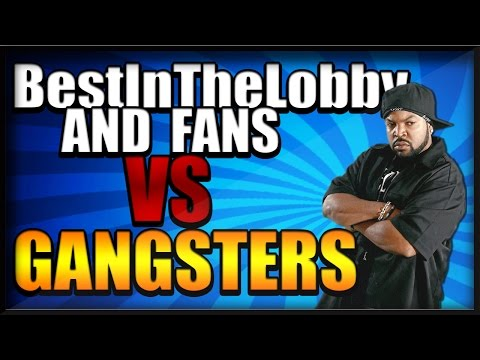 AW: BestInTheLobby & Fans vs GANGSTERS