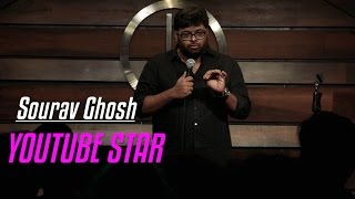 YouTube Star | Stand-Up Comedy by Sourav Ghosh
