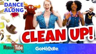 Clean Up - MooseTube | GoNoodle