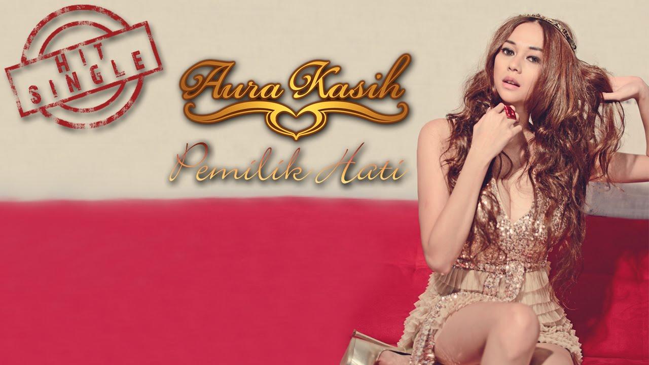 Download Aura Kasih - Pemilik Hati MP3 Gratis