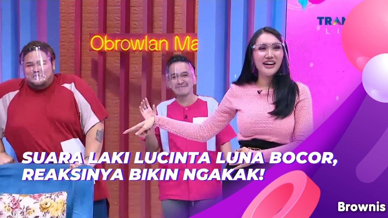 Download SUARA LAKI LUCINTA LUNA BOCOR, REAKSINYA BIKIN NGAKAK! | BROWNIS (18/6/21) P1 MP3 Gratis