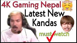 4K Gaming Nepal Latest Funny Viral Kanda // Must Watch Kanda //