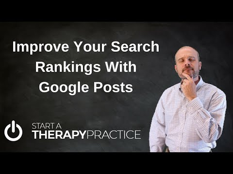 Google Posts For Your Therapy Business