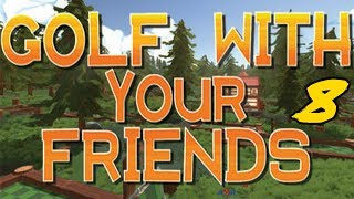 The FGN Crew Plays: Golf with your Friends #8 - Ancient Times (PC)