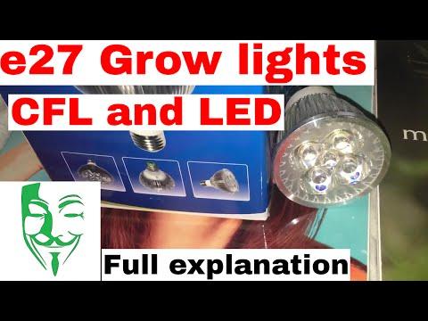 Micro grow lights GUIDE: e27 Grow light bulb CFL and LED