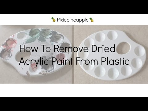 How To Remove Dried Acrylic Paint From Plastic