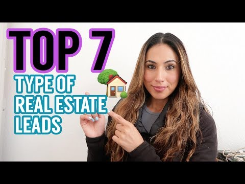 Top 7 Types Of Real Estate Leads and Where To Find Them