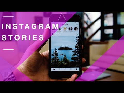 Instagram Stories - The Ultimate Guide