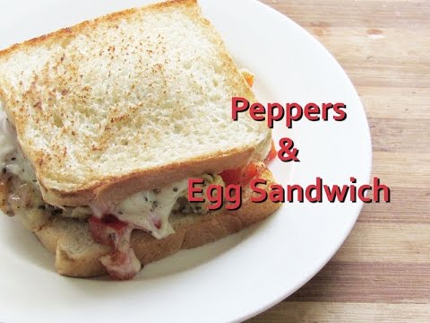 Peppers And Egg Sandwich - Quick & Easy Breakfast Recipe - Easy Breakfast Recipes | Nisa Homey