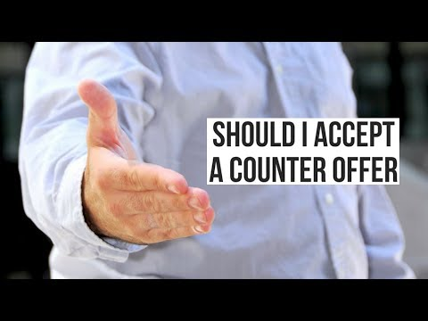 Can Accepting a Counter Offer Backfire on You?
