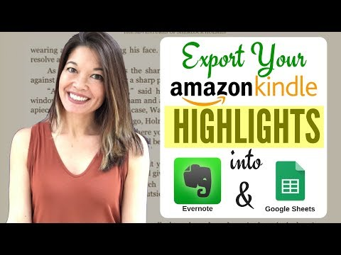Export Your Kindle Highlights to Evernote or Google Sheets