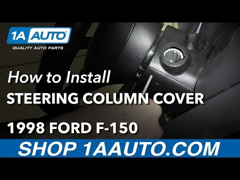 How to Install Replace Steering Column Cover 1998 Ford F-150