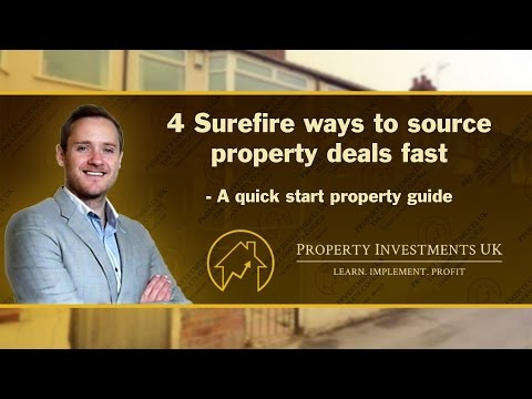 4 Sure-Fire Ways to Source Property Deals Fast