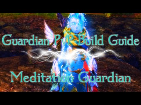 Guild Wars 2: Guardian PvP Builds Guide | Meditation Guardian