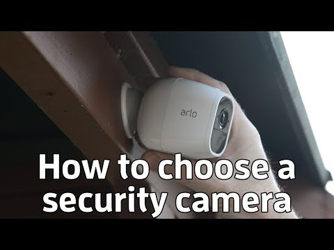 How to choose a home security camera