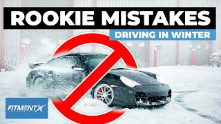 Rookie Mistakes When Driving In Winter