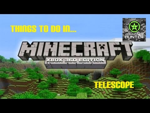 Things to do in... Minecraft - Telescope