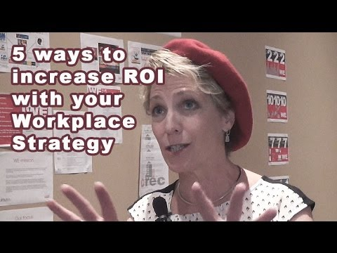 5 Ways to Increase ROI with Your Workplace Strategy