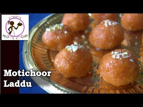 মতিচুর লাড্ডু | Motichoor Laddu/Motichur ke Ladoo Recipe | Homemade Laddu recipe with Easy Tips